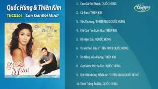 Con Gái Đôi Mươi - Thiên Kim & Quốc Hùng