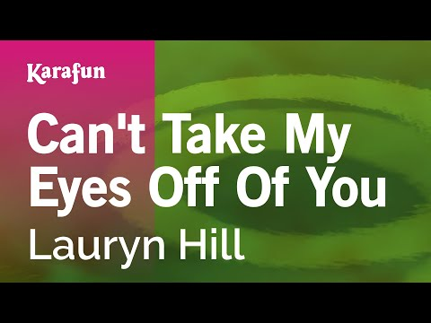 Karaoke Can't Take My Eyes Off Of You - Lauryn Hill *