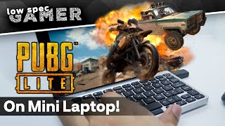 PUBG on an Intel ATOM Laptop? The magic of PUBG Lite PC!