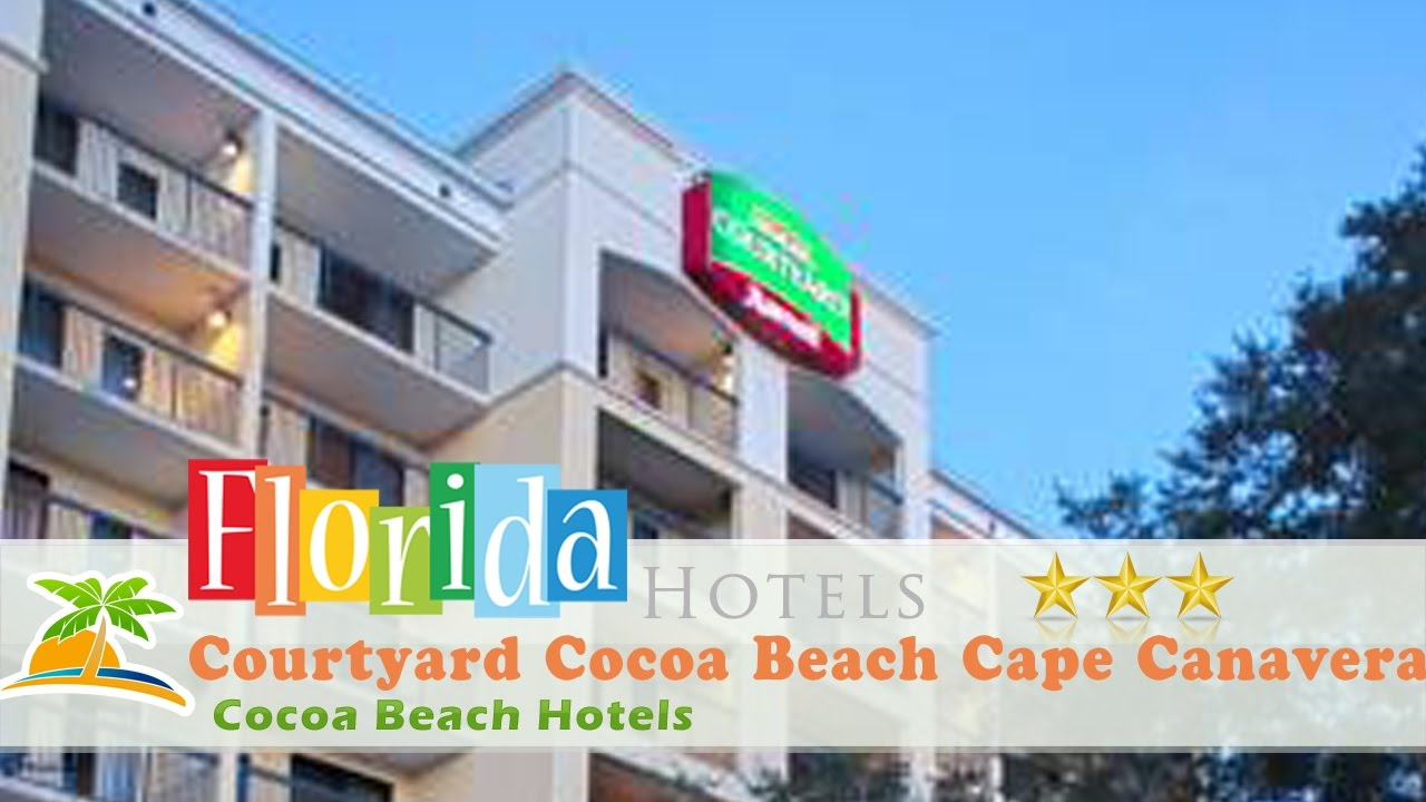 Courtyard Cocoa Beach Cape Canaveral Hotels Florida
