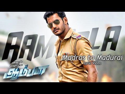 Madras to Madurai - AAMBALA LYRIC VIDEO