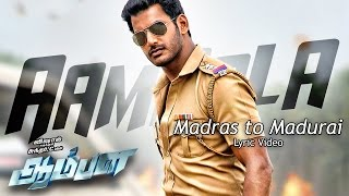 Madras to Madurai - AAMBALA LYRIC VIDEO