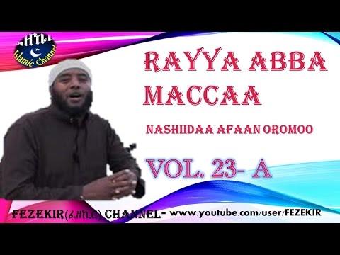 RAYYA ABBA MACCA Vol  23A  NASHIIDAA AFAAN OROMOO thumbnail