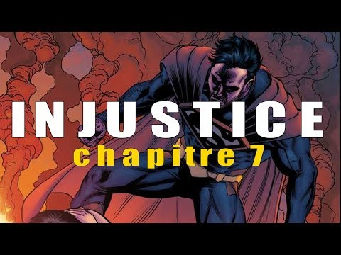 INJUSTICE : CHAPITRE 7