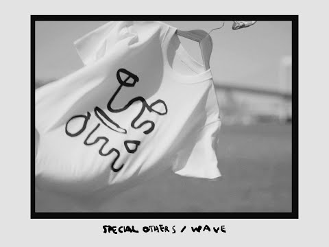 SPECIAL OTHERS - WAVE(Music Video)