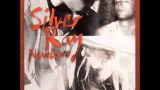 Silver Ray - You Set Me Free