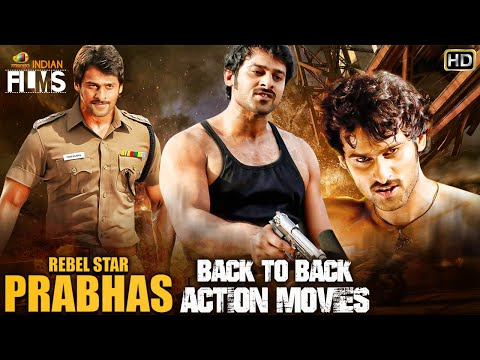 Prabhas Back To Back Action Movies HD | Prabhas South Indian Hindi Dubbed Movies |Mango Indian Films