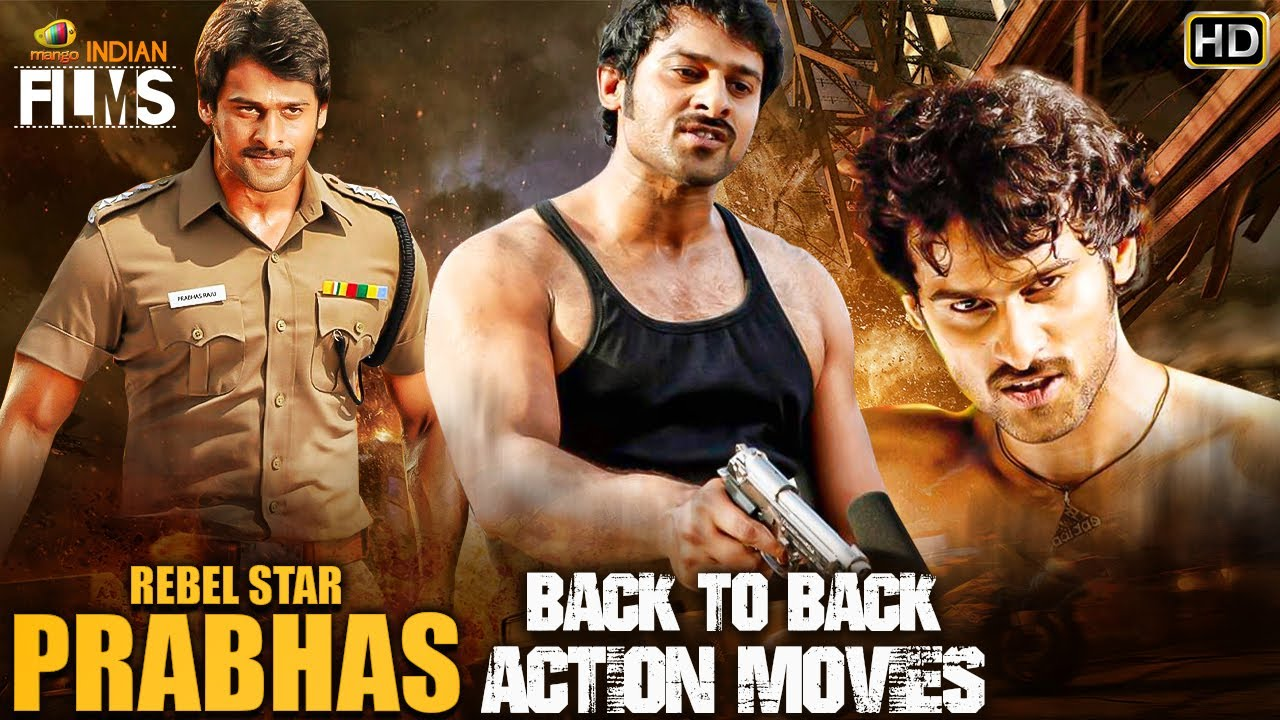 Download Prabhas Back To Back Action Movies HD | Prabhas South Indian Hindi Dubbed Movies |Mango Indian Films