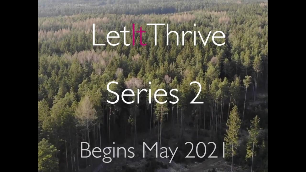 #LetItThrive - Series 2 - Trailer
