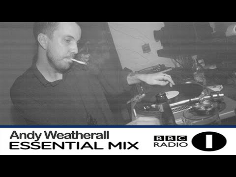 Andy Weatherall - Essential Mix 003 [November 13, 1993]