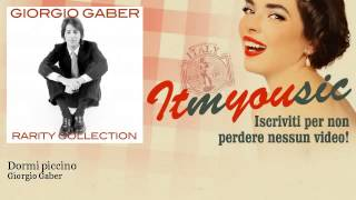 Giorgio Gaber - Dormi piccino - feat. Enzo Jannacci - ITmYOUsic