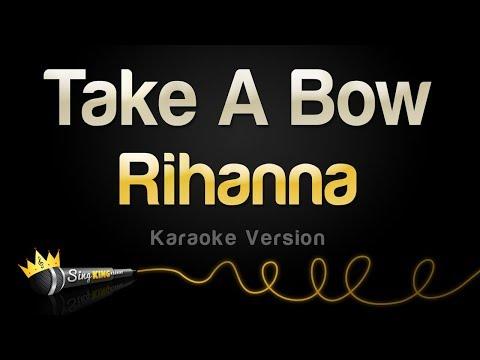 Rihanna - Take A Bow (Karaoke Version)