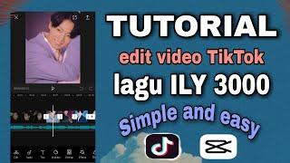 Download TIKTOK VIRAL | TUTORIAL EDIT VIDEO LAGU I LOVE YOU 3000