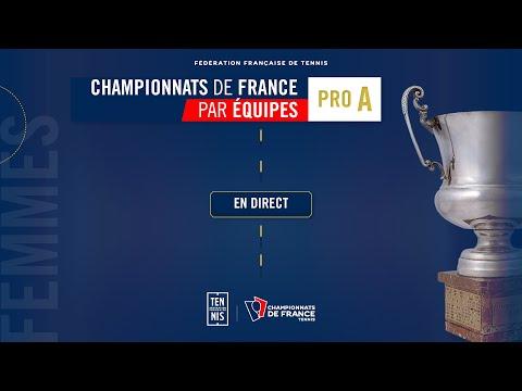 Finale Femmes - Championnat de France par équipes PRO A - Talence