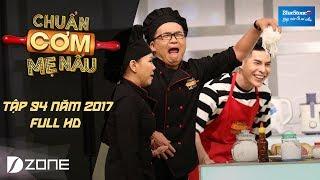 chuan com me nau l tap 94 full hd l hung phuc  thien huong 07052017