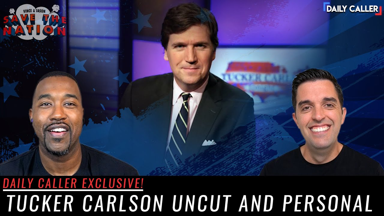 Download EXCLUSIVE: Tucker Carlson Uncut And Personal | Save The Nation Ep. 54