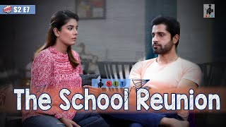 SIT | PKP | THE SCHOOL REUNION | S2E7 | Pooja Gor | Pracheen Chauhan
