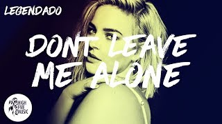 David Guetta ft Anne-Marie - Don't Leave Me Alone [Tradução]