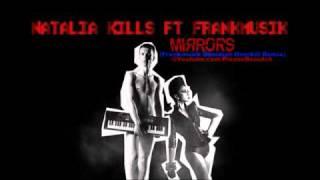Natalia Kills - Mirrors (Frankmusik Obsidian Overkill Remix)