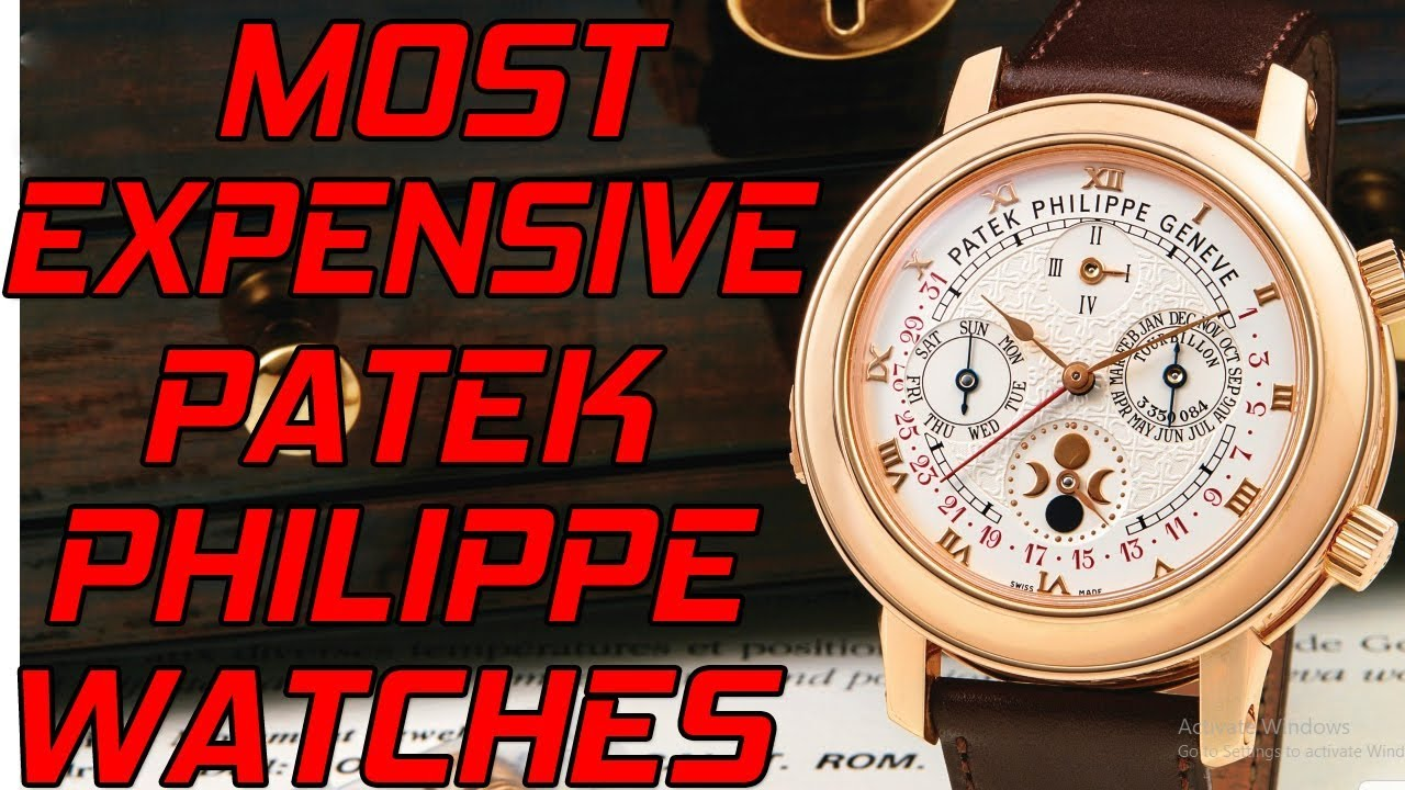 Most Expensive Patek Philippe Watches With Price In India Patek