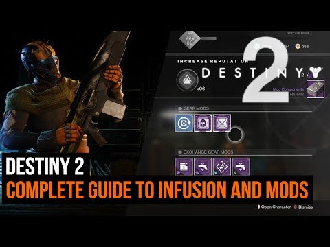 Destiny 2 - Complete guide to infusion and mods