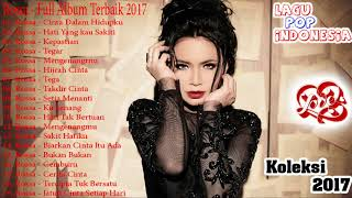 Gambar cover Rossa - Full Album Terbaik 2017 - Lagu Indonesia Terbaru 2017 - Lagu Indonesia Terbaik 2017