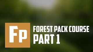 Forest Pack plugin. Base course. Part 1