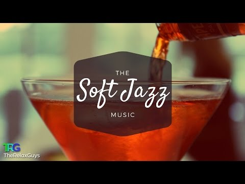 Soft Instrumental Jazz Music for Cafe, Bar, Restaurants and Hotels - Background Jazz Music 🎷 55