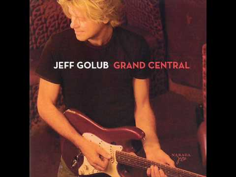 Jeff Golub - Ain't No Woman (Like the One I Got)