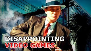 Games that turned out being a disappointment