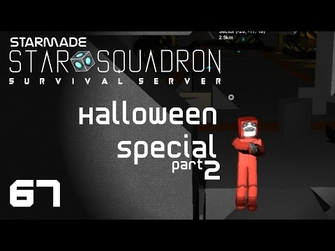 StarMade: STAR SQUADRON - 67 - Halloween Adventure Map (part 2)
