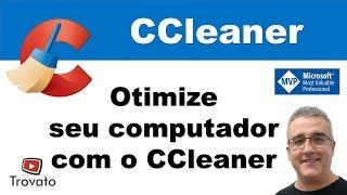 CCleaner - Otimize seu computador - Limpeza de Registro do Windows e Arquivos Temporários