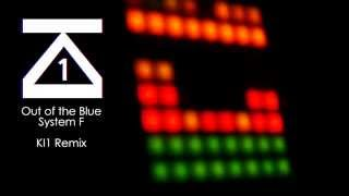 Out of the Blue (Remix) - System F