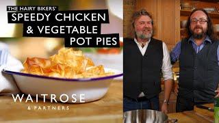 Hairy Bikers' Speedy Chicken and Vegetable Pot Pies | Waitrose
