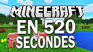 MINECRAFT EN 520 SECONDES !