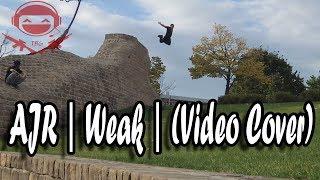 AJR - Weak (Video Cover)