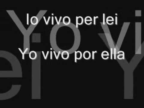 Vivo per Lei (w/ Español-Italiano lyrics)