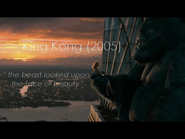 King Kong - The beast looked upon the face...