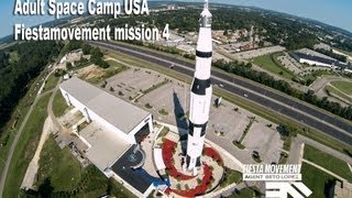 Fiesta Movement 4th mission/ Adult Space Camp adventure highlights/ DJI Phantom FPV