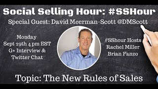 "#SShour #20 w/ David Meerman-Scott ""The New Rules of Sales"""