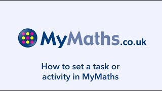 How to set a task or activity in MyMaths