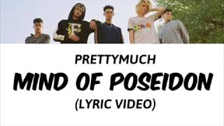Mind of Poseidon lyric video - PRETTYMUCH