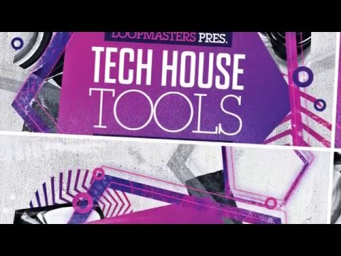 Tech House Tools - Tech House Samples & Loops - By Loopmasters