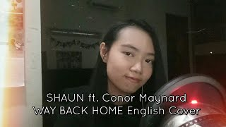 숀 (SHAUN) ft. Conor Maynard - Way Back Home English Cover