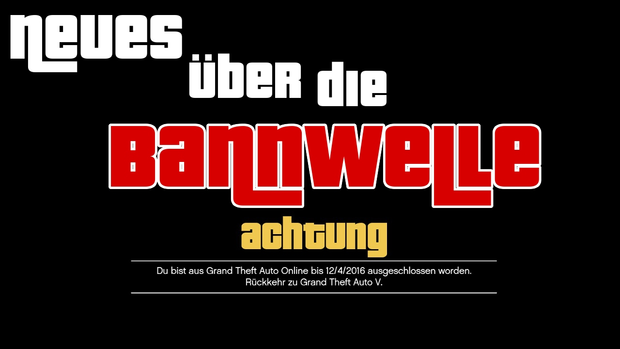 Gta 5 Bannwelle