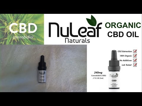 NuLeaf - Full Spectrum CBD Oil - 240mg - Second Review Video Ever
