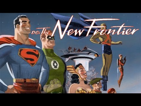 The New Frontier - DC Comics at Its Finest