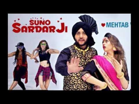 SUNO SARDAR JI By Mehtab Virk Ft. Oshin Brar(full Song) | Jatt Kamla | Punjabi Video Song 2017