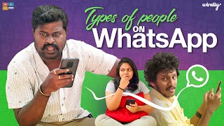 Types of People on WhatsApp || Wirally Originals || Tamada Media
