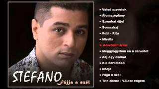 Stefano - Fújja a szél (teljes album)